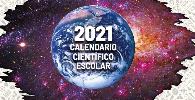 Calendario científico y tecnológico escolar 2021