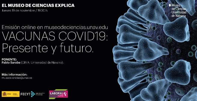 """""""Vacunas COVID: presente y futuro"""" por el Dr. Pablo Sarobe"""